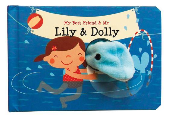 Lily & Dolly By Wejrmeijer, Annelien/ Van De Liejgraaf, Deborah (ILT)