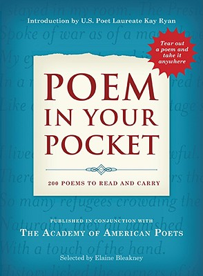 Poem in Your Pocket By Ryan, Kay (INT)/ Bleakney, Elaine (CON)
